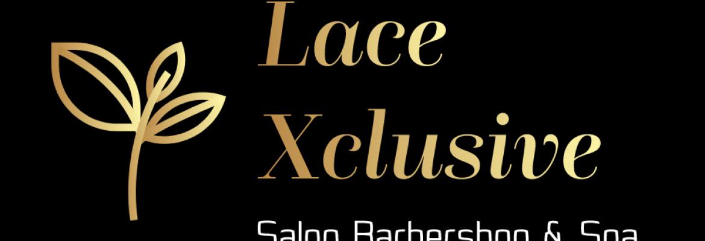 Lace Xclusive Salon Barbershop & Spa